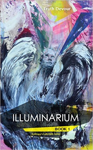 Book Cover: Illuminarium byTruth Devour