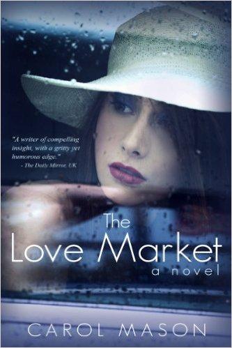 Book Cover: The Love Market by Carol Mason