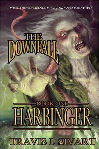 Book Cover: Harbinger byTravis I. Sivart