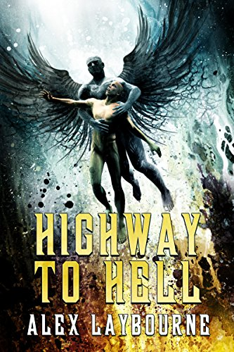 Book Cover: Highway to Hell by Alex Laybourne