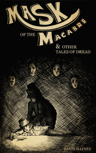 Book Cover: Mask of the Macabre by David Haynes