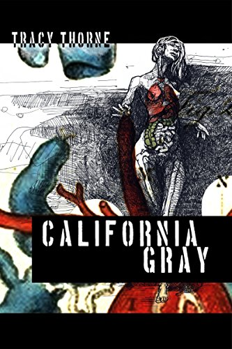 Book Cover: California Gray by Tracy Thorne