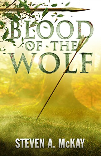Book Cover: Blood of the Wolf by Steven A. McKay
