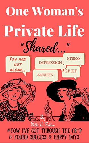 Book Cover: One Woman's Private Life Shared by Nikki Fuller