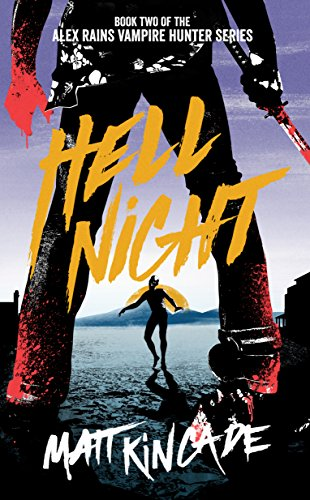 Book Cover: Hell Night by Matt Kincade