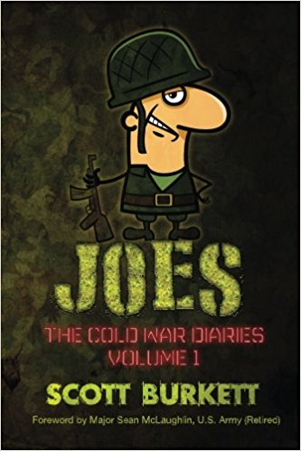 Book Cover: Joes: The Cold War Diaries, Volume 1 by Scott Burkett