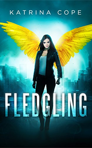 Book Cover: Fledgling: Book 1 (Afterlife) by Katrina Cope