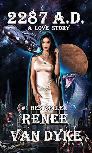 Book Cover: 2287 A.D. by Renee Van Dyke