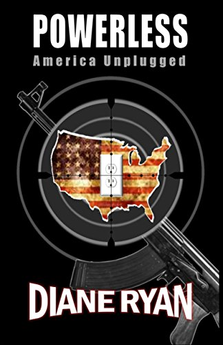Book Cover: Powerless:  American Unplugged by Diane Ryan