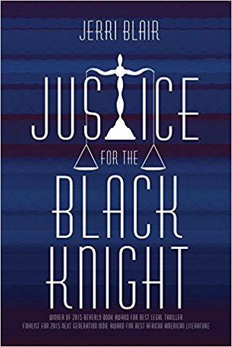 Book Cover: Justice for the Black Knight by Jerri Blair