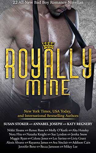 Book Cover: Royally Mine by Susan Stoker, Annabel Joseph, Katy Regnery, Nikki Sloane, Renee Rose et al