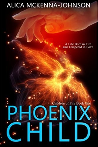 Book Cover: Phoenix Child by Alica Mckenna-Johnson