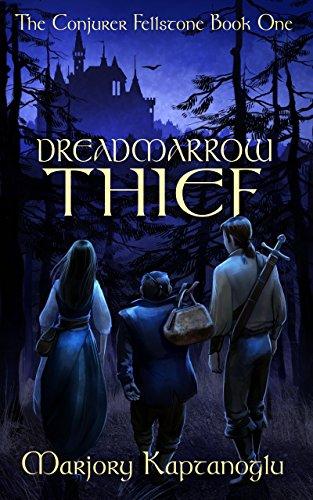 Book Cover: Dreadmarrow Thief by Marjory Kaptanoglu