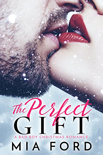 Book Cover: The Perfect Gift by Mia Ford