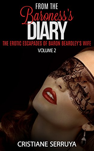 Book Cover: From The Baroness's Diary by Cristiane Serruya