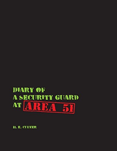 Book Cover: Diary of a Security Guard at Area 51 by H. E. Culver