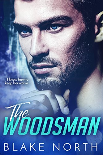 Book Cover: The Woodsman by Blake North