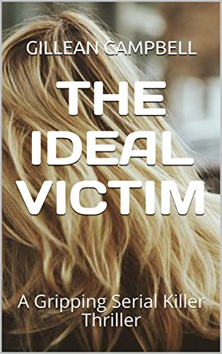 Book Cover: The Ideal Victim byGillean Campbell