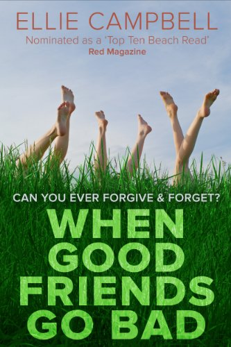 Book Cover: When Good Friends Go Bad byEllie Campbell