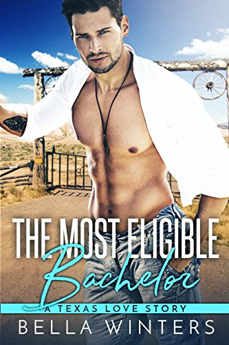 Book Cover: The Most Eligible Bachelor byMia Ford & Bella Winters