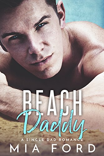 Book Cover: Beach Daddy by Mia Ford