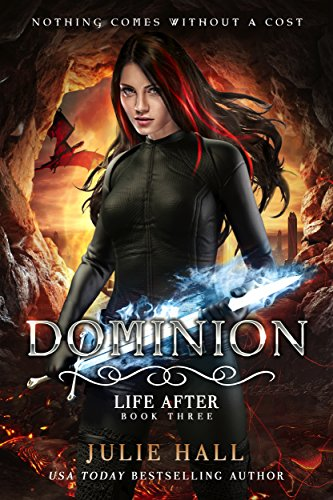 Book Cover: Dominion (Life After Book 3) byJulie Hall