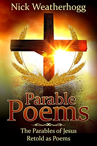 Book Cover: Parable Poems byNick Weatherhogg