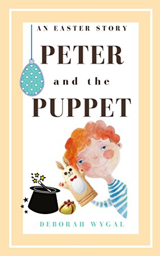 Book Cover: PETER and the PUPPET by Deborah Wygal