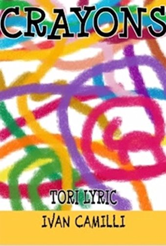 Book Cover: Crayons by Tori Lyric