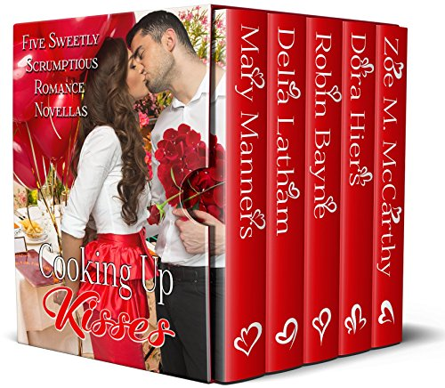 Book Cover: Cooking Up Kisses: Five Sweetly Scrumptious Romance Novellas byDora Hiers
