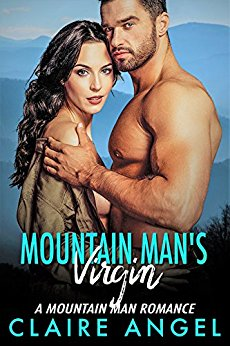 Mountain Mans Virgin by Claire Angel