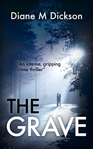 The Grave by Diane Dickson