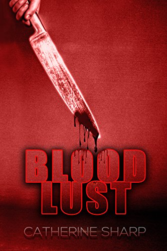 Blood Lust by Catherine Sharp