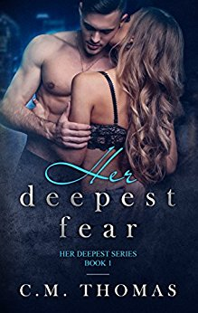 Her Deepest Fear by C. M. Thomas