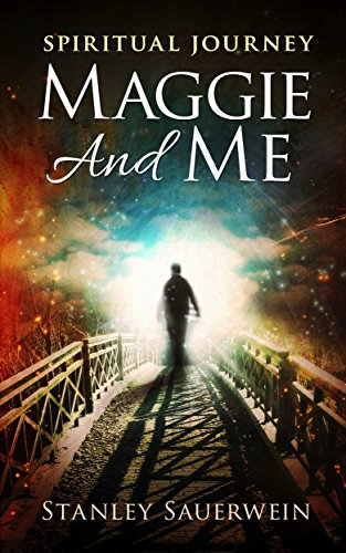 Maggie and Me by Stanley Sauerwein