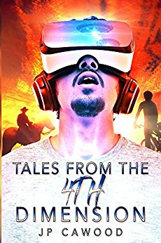 Tales from the 4th dimension JP Cawood