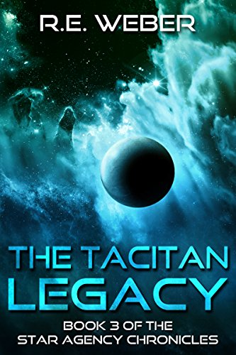 The Tacitian Legacy by R E Weber