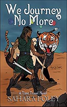 We Journey No More by Sahara Foley