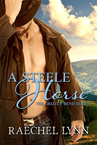 A Steele Horse by Raechel Lynn