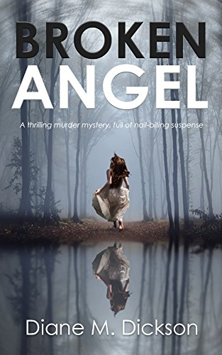 Book Cover: BROKEN ANGEL by Diane Dickson
