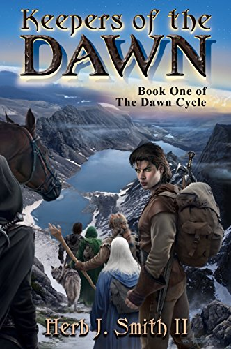 Keepers of the Dawn by Herb J Smith II