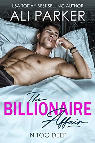 The Billionaire Affair by Ali Parker