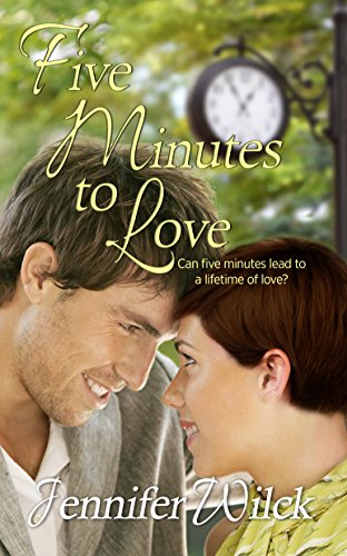 Five Minutes to Love (Serendipity Book 2) by Jennifer Wilck