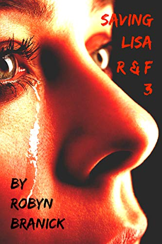 Book Cover: Saving Lisa (The Regrettable & Forbidden Book 3) by Robyn Branick