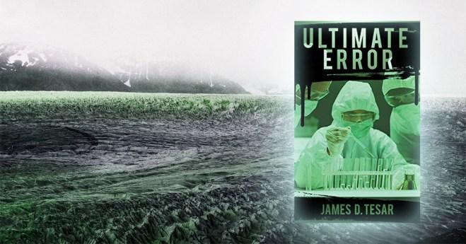 Ultimate Error by James D. Tesar
