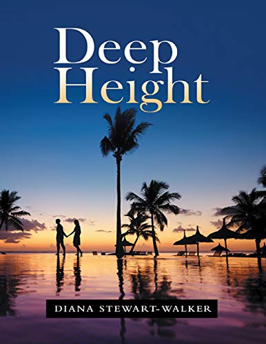 Deep Height by Diana Stewart-Walker