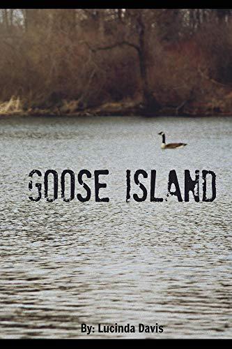 Goose Island by Lucinda Davis