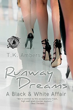 Runway Dreams: A Black & White Affair by T.K. Ambers