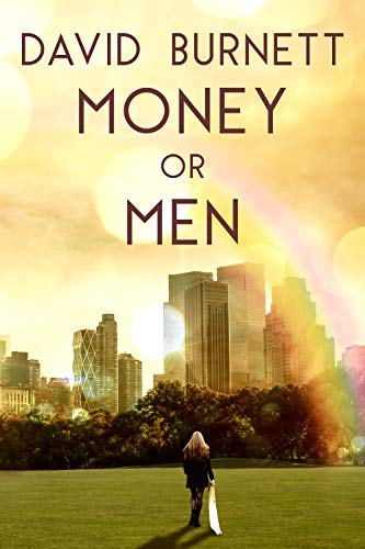 Money or Men by David Burnett