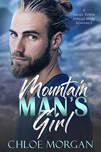 Mountian Man's Girl by Chloe Morgan